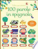 100 parole in spagnolo. Libri con adesivi