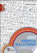 1000 esercizi sulla forza. 14 famiglie di mezzi di allenamento più test