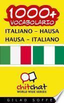 1000+ Italiano - Hausa Hausa - Italiano Vocabolario