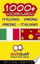 1000+ Italiano - Hmong Hmong - Italiano Vocabolario