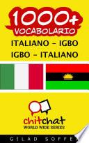 1000+ Italiano - Igbo Igbo - Italiano Vocabolario