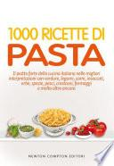1000 ricette di pasta