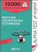 10000 quiz medicina odontoiatria veterinaria. Con CD-ROM