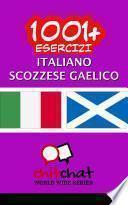 1001+ Esercizi italiano - Scozzese gaelico