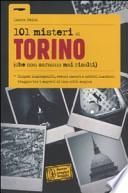 101 misteri di Torino che non saranno mai risolti