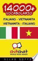 14000+ Italiano - Vietnamita Vietnamita - Italiano Vocabolario