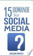 15 Domande sui Social Media