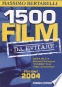 1500 film da evitare
