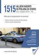 1515 allievi agenti di Polizia di Stato. Manuale di preparazione al concorso
