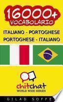 16000+ Italiano - Portoghese Portoghese - Italiano Vocabolario