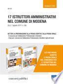 17 istruttori amministrativi nel comune di Modena (G.U. 1 agosto 2017, n. 58). Kit per la preparazione alla prova scritta e alla prova orale