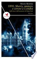 1890. Sherry, mistero e orrore a Londra