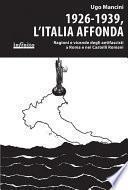 1926-1939, l'Italia affonda