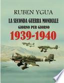 1939-1940 Giorno Per Giorno