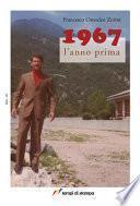 1967 l'anno prima