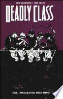 1988. I ragazzi del buco nero. Deadly class