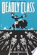 1988. Questa non è la fine. Deadly class