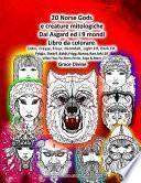 20 Norse Gods E Creature Mitologiche Dal Asgard Ed I 9 Mondi Libro Da Colorare
