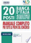 20 posti Banca d'Italia. Assistenti (profilo amministrativo) con orientamento nelle discipline statistiche. Lettera C. Manuale completo per tutte le prove del concorso