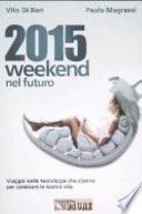 2015 weekend nel futuro