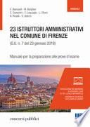 23 istruttori amministrativi nel Comune di Firenze (G.U. n. 23 gennaio 2018, n. 7). Manuale per la preparazione alle prove d'esame
