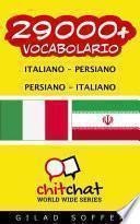 29000+ Italiano - Persiano Persiano - Italiano Vocabolario