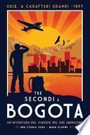 3 Secondi a Bogotá