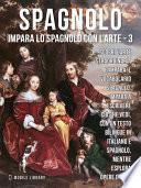 3 - Spagnolo - Impara lo Spagnolo con l'Arte