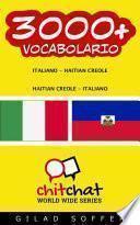3000+ Italiano - Haitian Creole Haitian Creole - Italiano Vocabolario