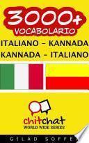 3000+ Italiano - Kannada Kannada - Italiano Vocabolario