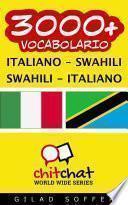3000+ Italiano - Swahili Swahili - Italiano Vocabolario
