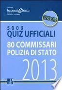 5000 quiz ufficiali. 80 commissari polizia di Stato