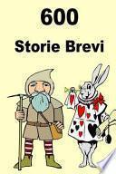 600 Storie Brevi
