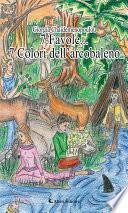 7 Favole... 7 Colori dell'arcobaleno
