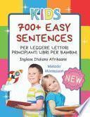 700+ Easy Sentences Per Leggere Lettori Principianti Libri Per Bambini Inglese Italiano Afrikaans Metodo Montessori