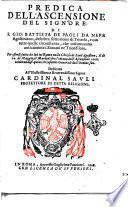 Predica dell'ascensione del Signore. Di F. Gio. Battista De Paoli da Nepe agostiniano, descritta sotto nome di trionfo, ... Per essersi fatta da lui in Roma nella chiesa di Sant'Agostino, il dì 20. di maggio, ... 1608. ..