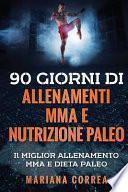 90 Giorni Di Allenamenti Mma E Nutrizione Paleo