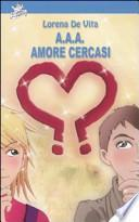 A.A.A. amore cercasi