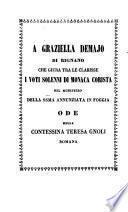 A Graziella Demajo di Rignano che giura tra le Clarisse i voti solenni di monaca corista nel Monistero della SS.ma Annunziata in Foggia ode