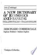 A New Dictionary of Economics and Banking