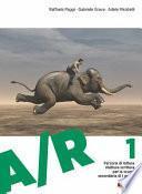 A/R. Antologia di testi letterari con percorsi di lettura, rilettura e scrittura. Per la Scuola media