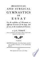 A translation of Joseph-Clément Tissot's Gymnastique médicinal et chirurgicale