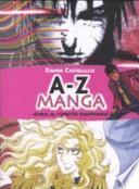 A-Z manga. Guida al fumetto giapponese