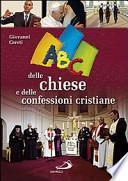 ABC delle chiese e delle confessioni cristiane