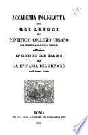 Accademia poliglotta che gli alunni del Pontificio Collegio urbano De propaganda fide offrono a' Santi re Magi per la Epifania del Signore nell'anno 1860