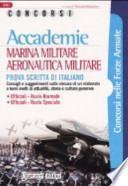 Accademie. Marina militare, aeronautica militare. Prova scritta di italiano