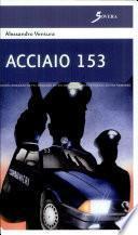 Acciaio 153