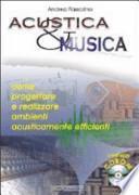 Acustica e musica. Come progettare e realizzare ambienti acusticamente efficienti. Con CD-ROM