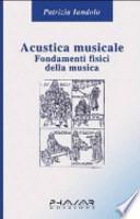 Acustica musicale. Fondamenti fisici della musica