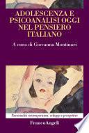Adolescenza e psicoanalisi oggi nel pensiero italiano